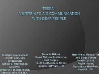TESSA -  a system to aid communication with deaf people