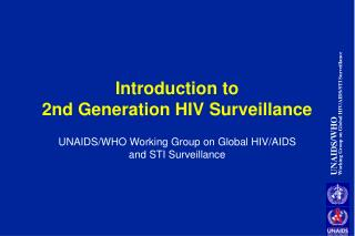 Introduction to  2nd Generation HIV Surveillance