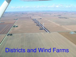 Districts and Wind Farms
