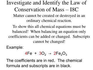 Investigate and Identify the Law of Conservation of Mass – I8C