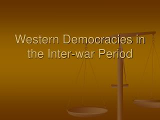 Western Democracies in the Inter-war Period