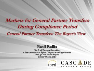 Basil Rallis Tax Credit Property Disposition: A New Generation of Rights, Obligations and Opportunities Through Year 15