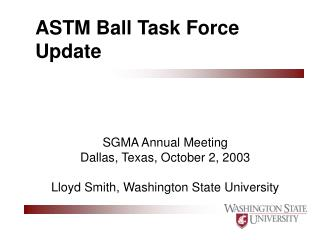 ASTM Ball Task Force Update