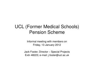 UCL (Former Medical Schools) Pension Scheme
