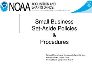Small Business  Set-Aside Policies  &  Procedures