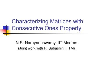 Characterizing Matrices with Consecutive Ones Property