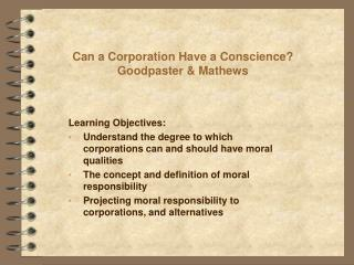 Can a Corporation Have a Conscience? Goodpaster & Mathews