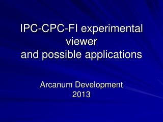 IPC-CPC-FI experimental viewer and possible applications