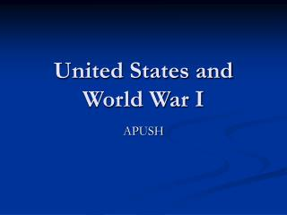 United States and World War I