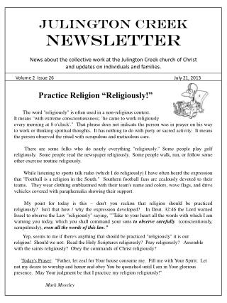 Julington Creek  NEWSLETTER News about the collective work at the Julington Creek church of Christ and updates on indiv