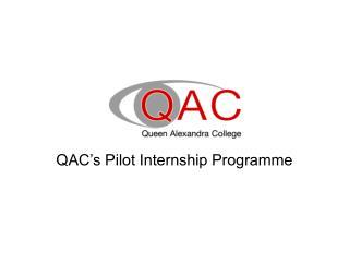 QAC's Pilot Internship Programme