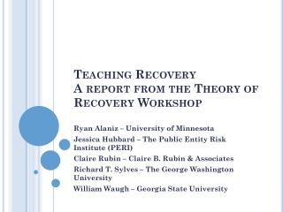 Teaching Recovery A report from the Theory of Recovery Workshop