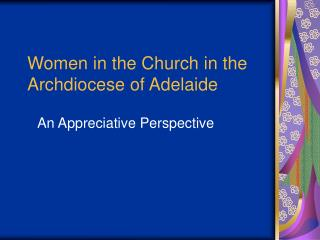 Women in the Church in the Archdiocese of Adelaide