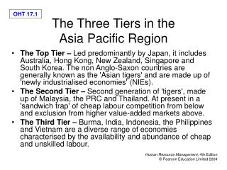 The Three Tiers in the  Asia Pacific Region