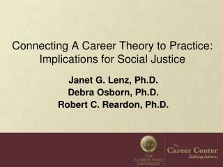 Connecting A  Career Theory to Practice:  Implications for Social Justice
