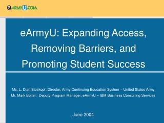 eArmyU: Expanding Access, Removing Barriers, and Promoting Student Success