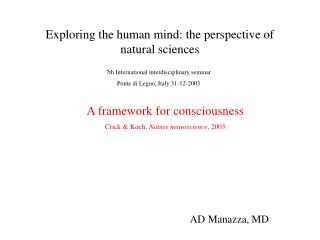 Exploring the human mind: the perspective of natural sciences