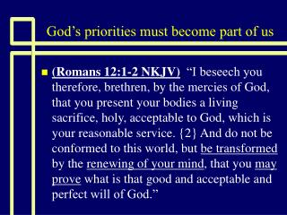 God's priorities must become part of us