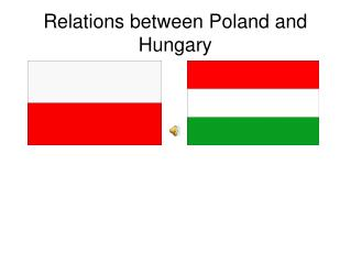 Relations between Poland and Hungary
