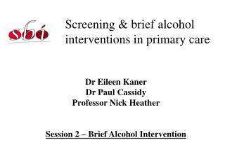Screening & brief alcohol interventions in primary care