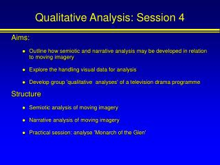 Qualitative Analysis: Session 4