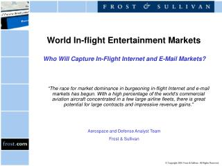 World In-flight Entertainment Markets  Who Will Capture In-Flight Internet and E-Mail Markets?