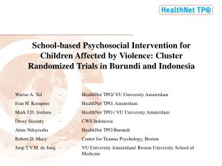 School-based Psychosocial Intervention for Children Affected by Violence: Cluster Randomized Trials in Burundi and Indo