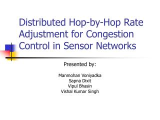 Distributed Hop-by-Hop Rate Adjustment for Congestion Control in Sensor Networks