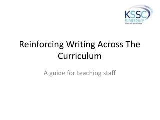 Reinforcing Writing Across The Curriculum