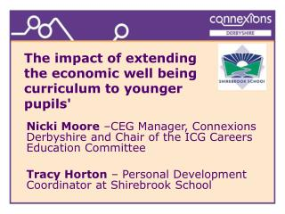 The impact of extending  the economic well being curriculum to younger  pupils'