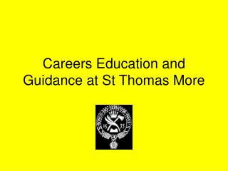 Careers Education and Guidance at St Thomas More