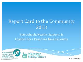 Report Card to the Community 2013
