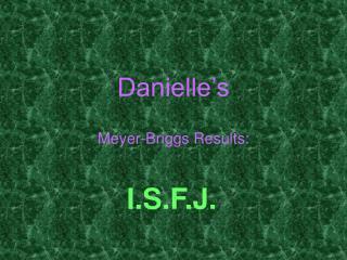 Danielle's