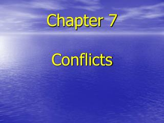 Chapter 7 Conflicts