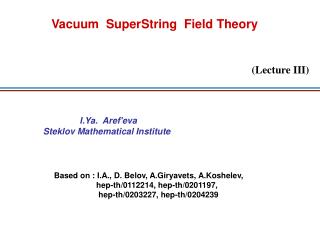 Vacuum  SuperString  Field Theory
