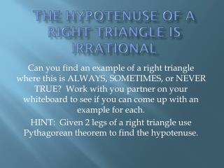 The Hypotenuse of a right triangle is irrational