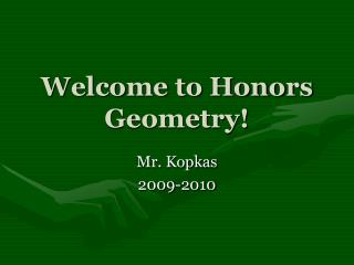 Welcome to Honors Geometry!