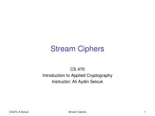 Stream Ciphers