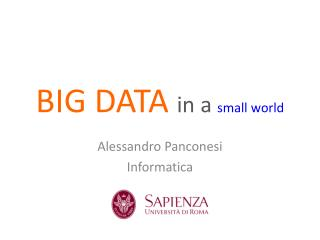 BIG DATA  in a  small world