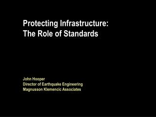 Protecting Infrastructure: The Role of Standards