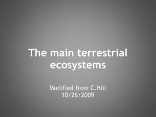 The main terrestrial ecosystems