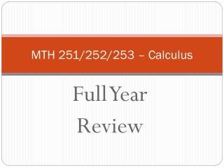 MTH 251/252/253 � Calculus