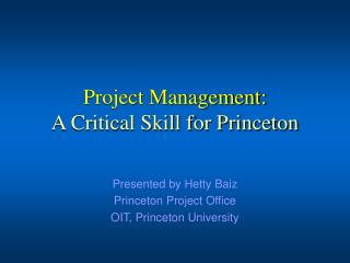 Project Management: A Critical Skill for Princeton