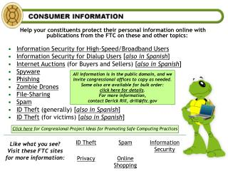 Help your constituents protect their personal information online with publications from the FTC on these and other topi