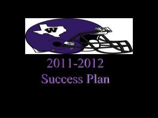 Willis  Wildkat 2011-2012 Success Plan