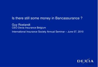Is there still some money in Bancassurance ?