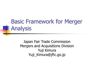 Basic Framework for Merger Analysis