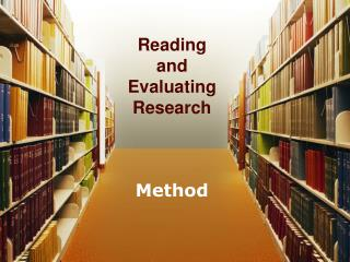 Reading  and  Evaluating  Research