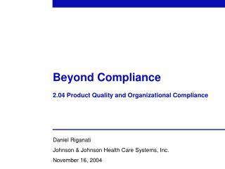 Beyond Compliance  2.04 Product Quality and Organizational Compliance
