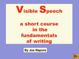 V isible  S peech a short course  in the  fundamentals of writing
